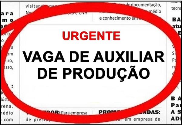 Empresa Contrata Auxiliar de Produção – Local: AM – Contratação imediato!